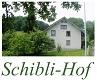SCHIBLI-HOF